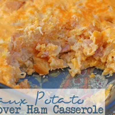 Ham Sham Spud Leftover Ham Casserole