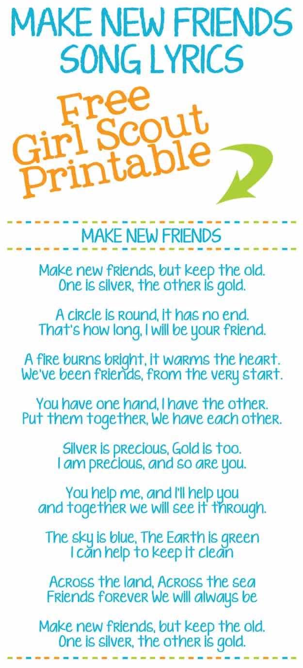 Make New Friends Girl Scout Song Lyric Printables - Help your Girl Scouts learn Make New Friends with this free Make New Friends Printable.