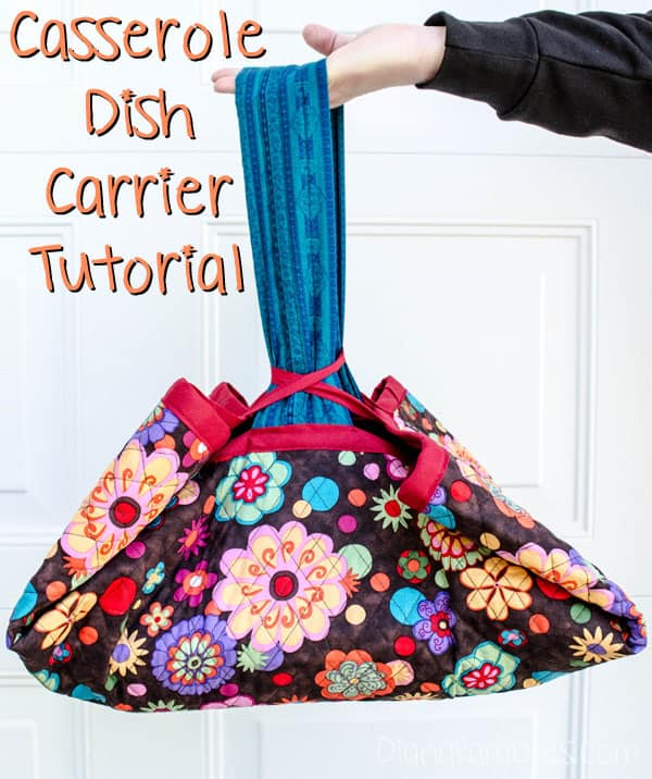 Casserole Dish Carrier Tutorial - Create this simple casserole dish carrier for a 9x13 dish for yourself or gift it to a friend. I