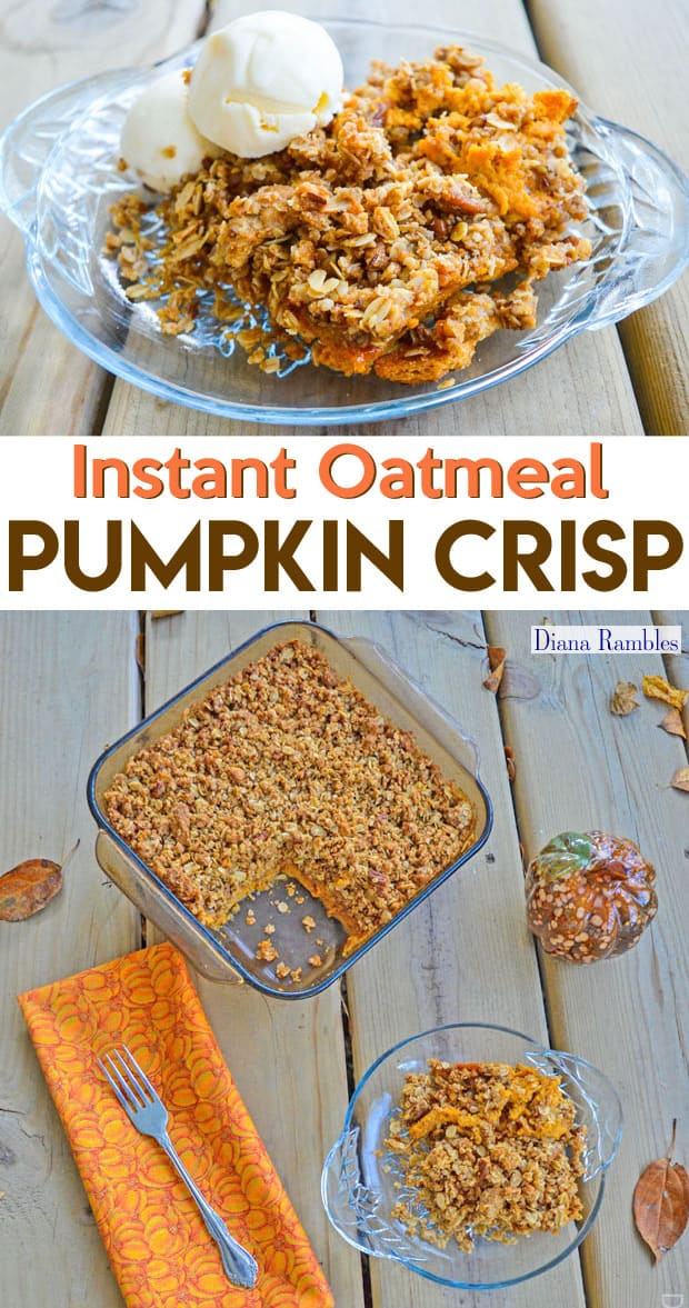 Instant Oatmeal Pumpkin Crisp Recipe - Need a fall dessert? Pumpkin Lovers will be impressed with this Instant Oatmeal Pumpkin Crisp Recipe. It's pumpkin pie with an oatmeal crumble topping. It's even better topped with vanilla ice cream or whipped cream.