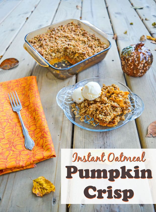 Instant Oatmeal Pumpkin Crisp Recipe - Need a fall dessert? Pumpkin Lovers will be impressed with this Instant Oatmeal Pumpkin Crisp Recipe. It's pumpkin pie with an oatmeal crumble topping.