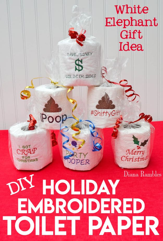 Embroidered Toilet Paper - Embroider a roll of toilet paper to create the ultimate White Elephant gift. Make a great gag gift or retirement gift, too. Don't have an embroidery machine? Then order a roll or two. #embroidery #DIY #whiteelephant #gaggift #retirementgift