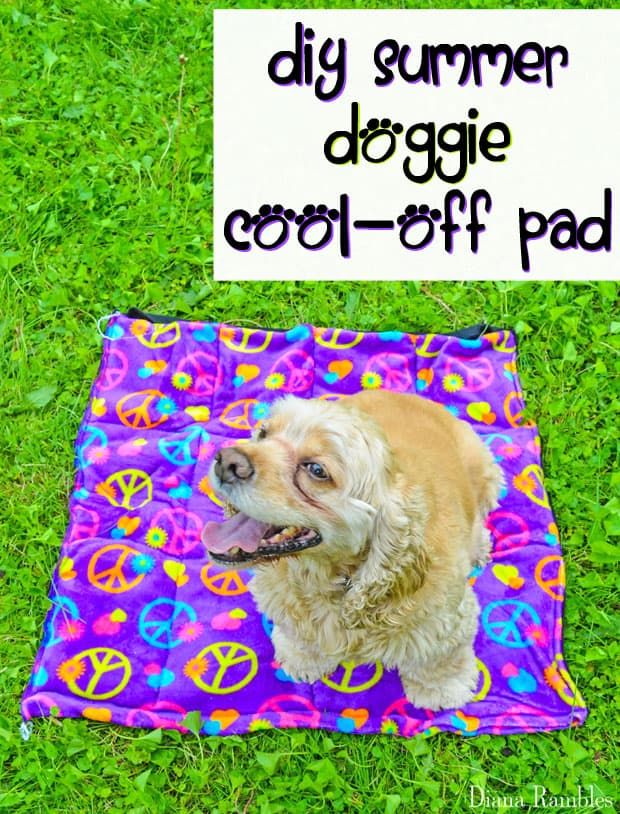 DIY Dog Summer Cool-Off Pad Sewing Tutorial - Need to keep your dog cooled off this summer? Here is a DIY Doggie Cool Pad Tutorial that will keep your pooch cool while he's outside with the family.