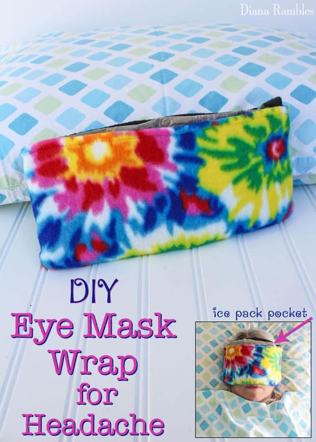 DIY Eye Mask Wrap for Headache with Ice Pack Pocket Tutorial - Do you suffer from migraine headaches? Create this ice pack eye mask for sleeping. This sleeping eye mask gives you headache relief.